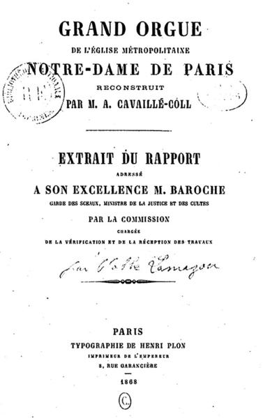 Rapport de réception des travaux du Grand orgue de l'église métropolitaine Notre-Dame de Paris reconstruit par M. A. Cavaillé-Coll, 1868